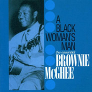 Brownie McGhee - Black Woman's Man (The Essential Brownie McGhee)