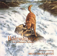 Bruce Broughton - Homeward Bound: The Incredible Journey (Original Motion Picture Soundtrack)