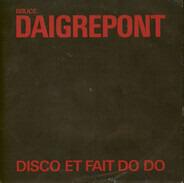 Bruce Daigrepont - Disco Et Fait Do Do