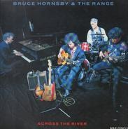 Bruce Hornsby And The Range - Across The River