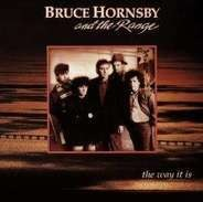 Bruce Hornsby & the Rang - The Way It Is
