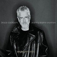 Bruce Cockburn - Anything Anytime Anywhere - Singles 1979-2002