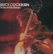 Bruce Cockburn - Circles in the Stream