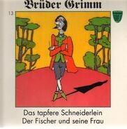 Brüder Grimm - Das tapfere Schneiderlein / Der Fischer und seine Frau