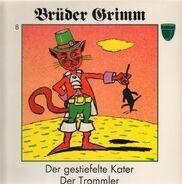Brüder Grimm - Der Gestiefelte Kater / Der Trommler