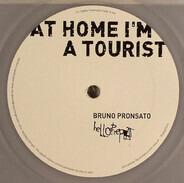 Bruno Pronsato - At Home I'm A Tourist