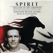 Bryan Adams / Music By Hans Zimmer - Spirit: Stallion Of The Cimarron (Music From The Original Motion Picture)