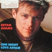 Bryan Adams - One Night Love Affair