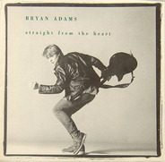 Bryan Adams - Straight From The Heart / Cuts Like A Knife