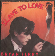 Bryan Ferry - Slave To Love