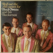 Buck Owens And His Buckaroos - Roll Out The Red Carpet