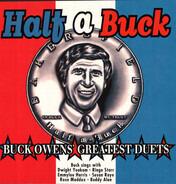 Buck Owens - Half A Buck - Buck Owens' Greatest Duets