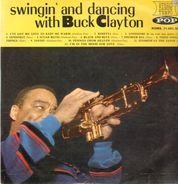 Buck Clayton - Swingin' And Dancing With