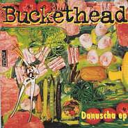 Buckethead - Danuscha Ep