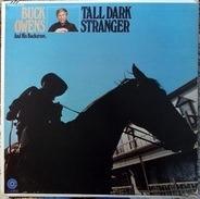 Buck Owens And His Buckaroos - Tall Dark Stranger