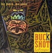 Buckshot LeFonque - No Pain, No Gain