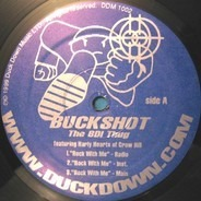 Buckshot The BDI Thug - Rock With Me / Take It To The Streets