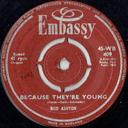 Bud Ashton - Because They're Young / Apache
