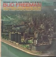 Bud Freeman's Summa Cum Laude Orchestra - Chicago / Austin High School Jazz In Hi-Fi