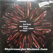 Bud Shank , Bob Cooper , Buddy Collette , Art Pepper - Showcase For Modern Jazz