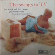 Bud Shank And Bob Cooper - The Swing's to TV