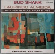 Bud Shank And Laurindo Almeida - Gary Peacock - Chuck Flores - Pacific Jazz Presents Bud Shank And Laurindo Almeida