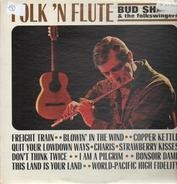 Bud Shank & The Folkswingers - Folk 'n Flute