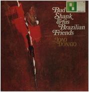 Bud Shank - Bud Shank & His Brazilian Friends