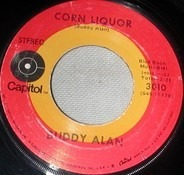 Buddy Alan - Corn Liquor / Lookin' Out My Back Door