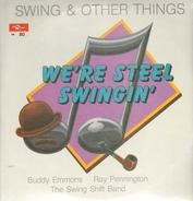 Buddy Emmons , Ray Pennington , The Swing Shift Band - Swing & Other Things