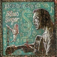Buddy Guy - Blues Singer