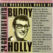 Buddy Holly - The Wonderful World Of Buddy Holly (24 Greatest Hits)