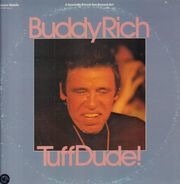 Buddy Rich - Tuff Dude!