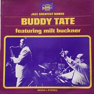 Buddy Tate Featuring Milt Buckner - Buddy Tate Featuring Milt Buckner