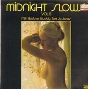 Buddy Tate, Milt Buckner, Jo Jones - Midnight Slows Vol. 5