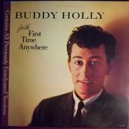 Buddy Holly - For The First Time Anywhere
