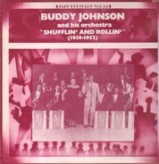 Buddy Johnson And His Orchestra - Shufflin' And Rollin' (1939-1952)
