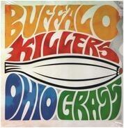 Buffalo Killers - Ohio Grass