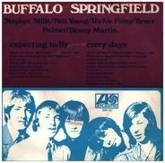 Buffalo Springfield - Expecting To Fly / Every Days