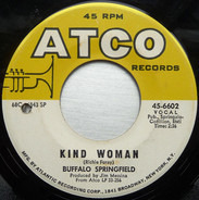 Buffalo Springfield - Special Care / Kind Woman