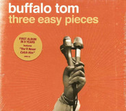 Buffalo Tom - Three Easy Pieces