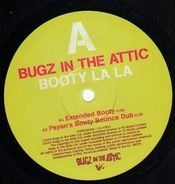 Bugz in the Attic - Booty La La