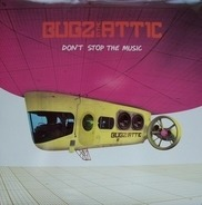 Bugz In The Attic - Don't Stop The Music