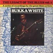 Bukka White - The Legacy of the Blues vol. 1