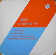 Bump - I'm Rushin' '95