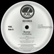 Bump - I'm Rushing