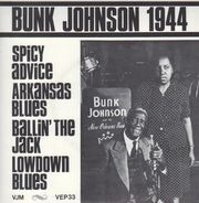 Bunk Johnson And His Orchestra - Bunk Johnson 1944