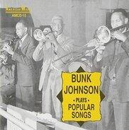 Bunk Johnson - Bunk Johnson Plays Popular Songs