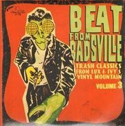 Bunker Hill / Ralph Nielsen And The Chancellors / The Brougham's a. o. - Best From Badsville 3