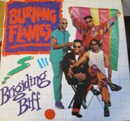 Burning Flames - Brigiding Biff